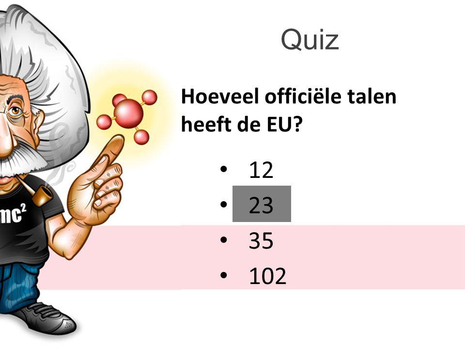 Quiz Hoeveel officiële talen heeft de EU? 12 23 35 102