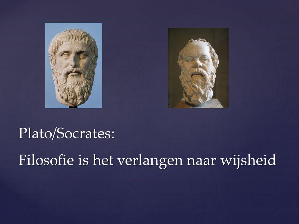 Plato/Socrates: Filosofie is het verlangen naar wijsheid