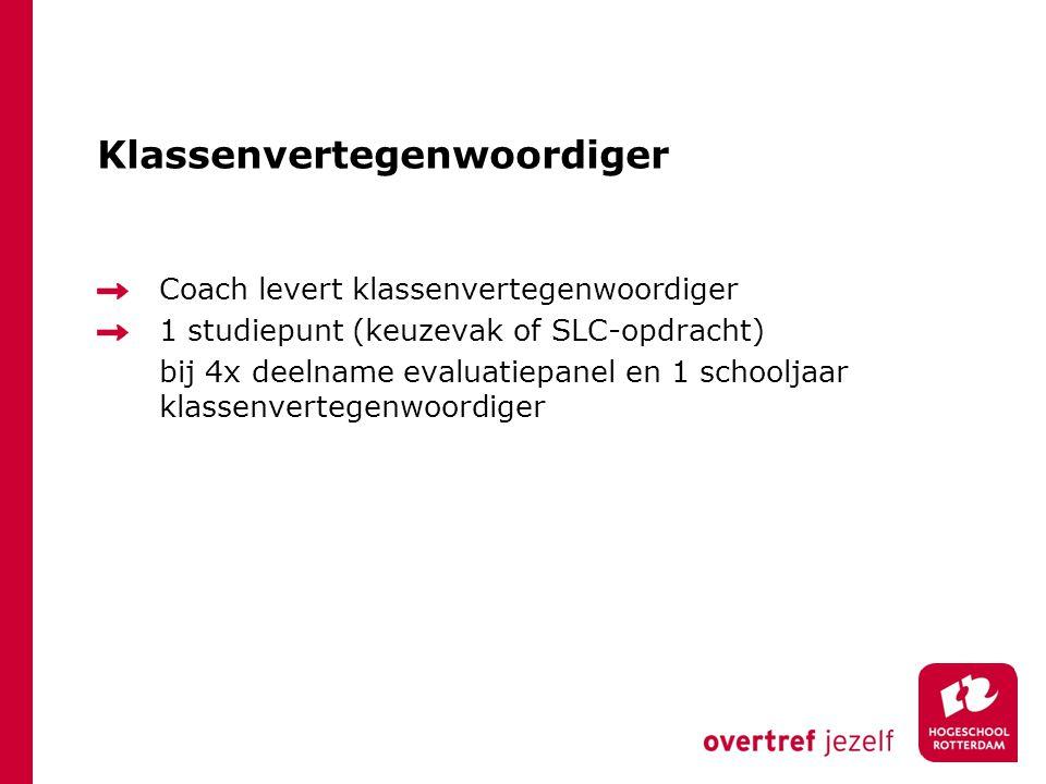 Klassenvertegenwoordiger Coach levert klassenvertegenwoordiger 1 studiepunt (keuzevak of SLC-opdracht) bij 4x deelname evaluatiepanel en 1 schooljaar