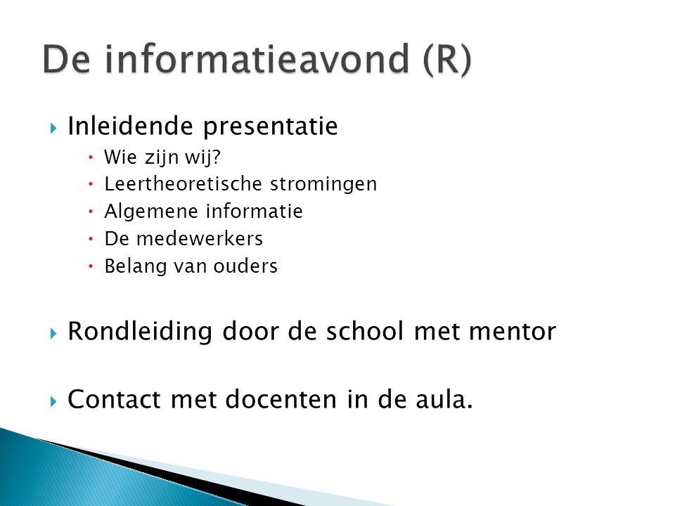  Inleidende presentatie  Wie zijn wij?  Leertheoretische stromingen  Algemene informatie  De medewerkers  Belang van ouders  Rondleiding door d
