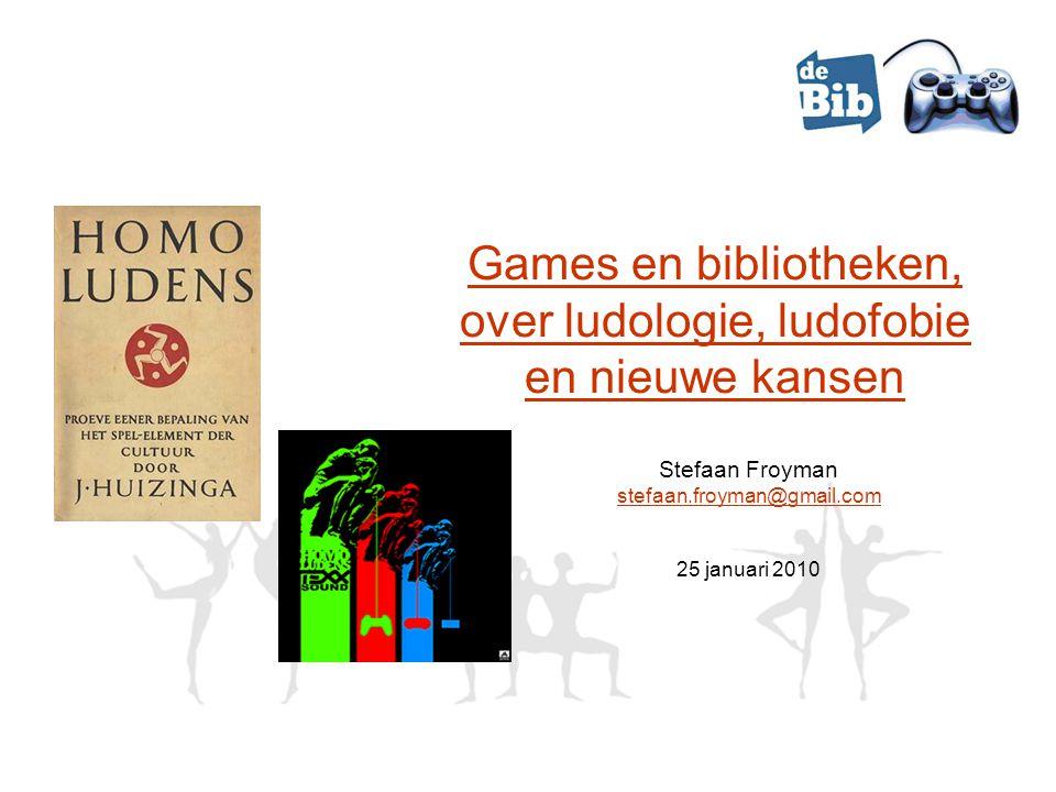 Games en bibliotheken, over ludologie, ludofobie en nieuwe kansen Stefaan Froyman stefaan.froyman@gmail.com 25 januari 2010