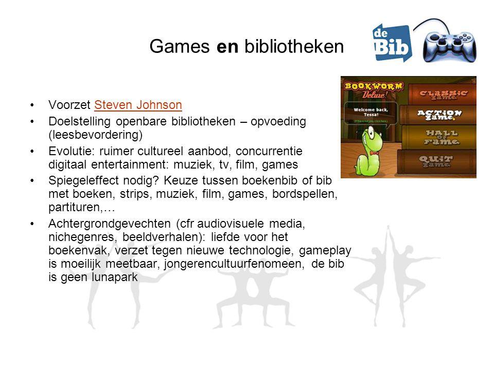 Games en bibliotheken Voorzet Steven JohnsonSteven Johnson Doelstelling openbare bibliotheken – opvoeding (leesbevordering) Evolutie: ruimer cultureel aanbod, concurrentie digitaal entertainment: muziek, tv, film, games Spiegeleffect nodig.