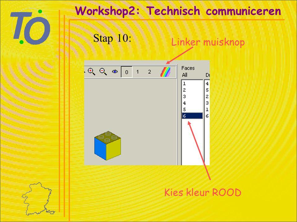 Workshop2: Technisch communiceren Stap 10: Linker muisknop Kies kleur ROOD