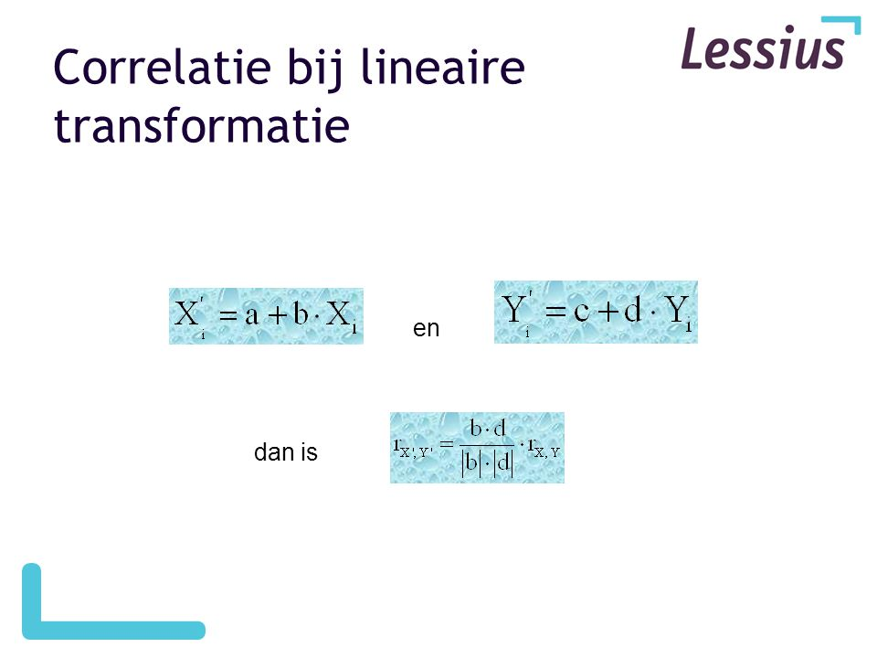 Correlatie bij lineaire transformatie en dan is