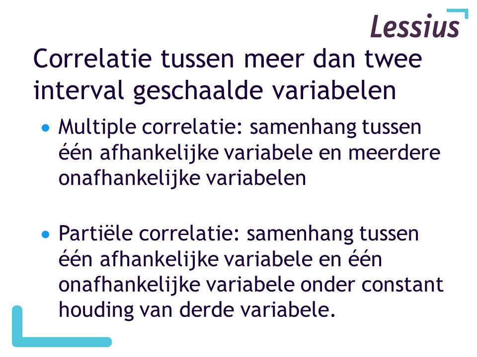  Multiple correlatie: samenhang tussen één afhankelijke variabele en meerdere onafhankelijke variabelen  Partiële correlatie: samenhang tussen één a