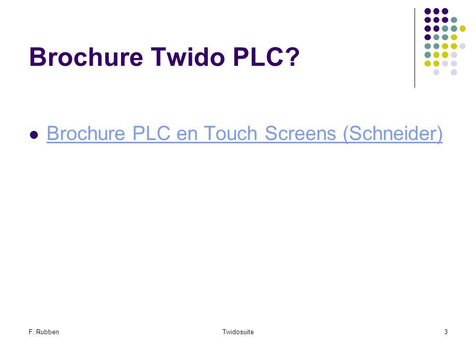 F. RubbenTwidosuite3 Brochure Twido PLC? Brochure PLC en Touch Screens (Schneider)