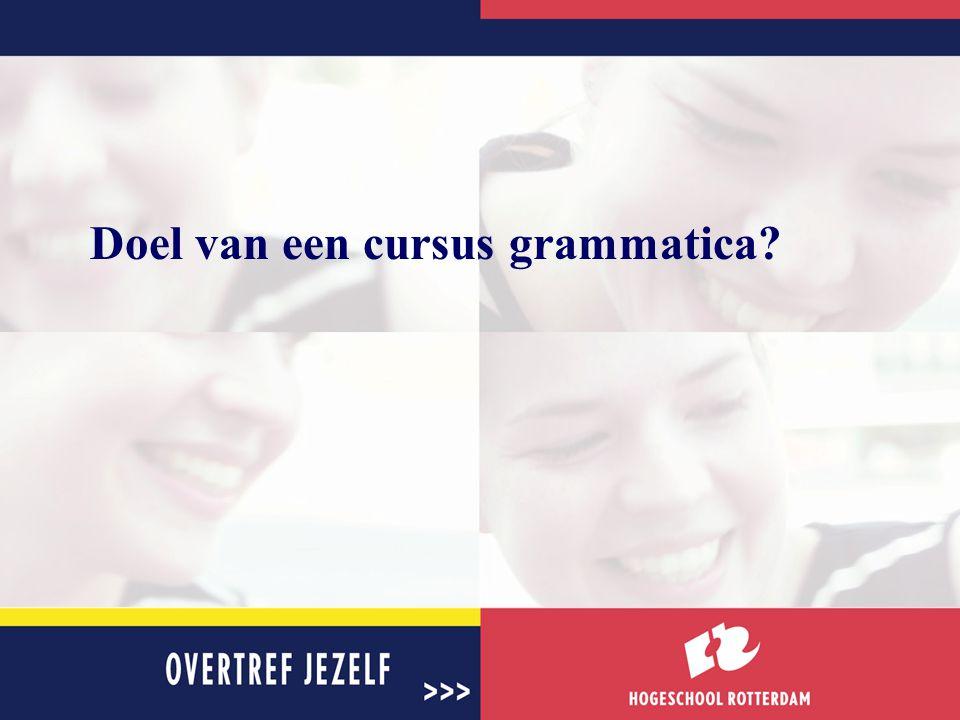 Doel van een cursus grammatica?