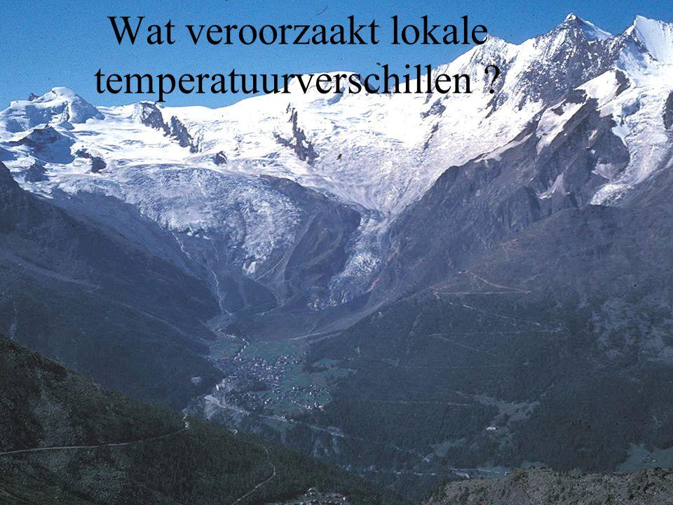 Wat veroorzaakt lokale temperatuurverschillen ?