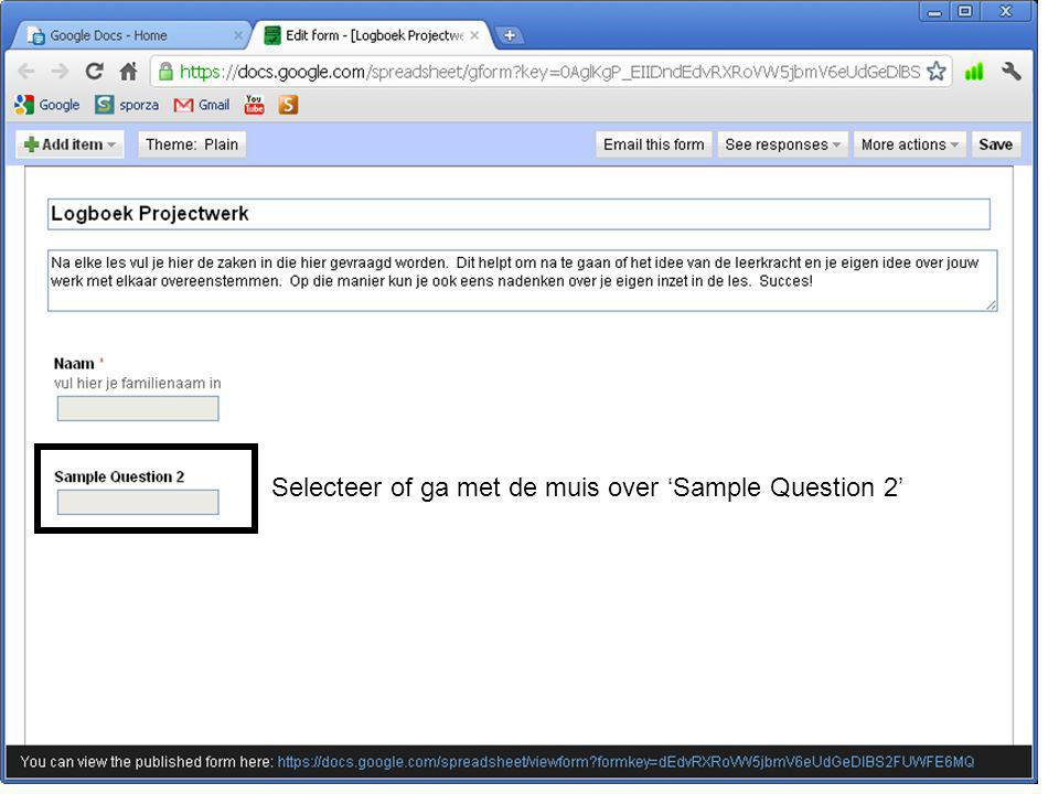 Selecteer of ga met de muis over 'Sample Question 2'