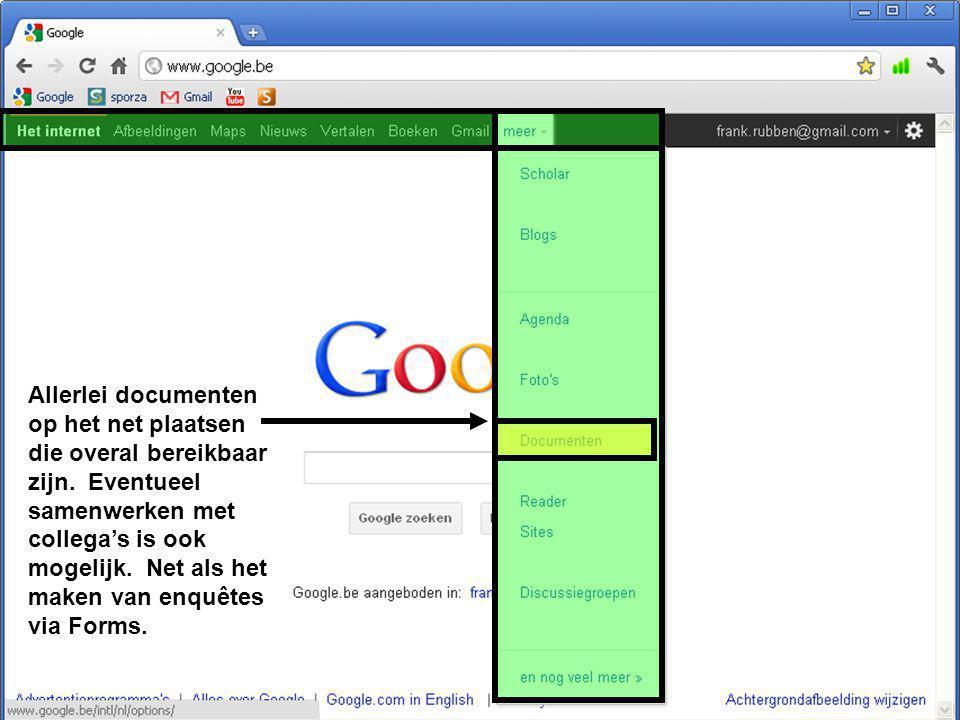 Allerlei documenten op het net plaatsen die overal bereikbaar zijn. Eventueel samenwerken met collega's is ook mogelijk. Net als het maken van enquête