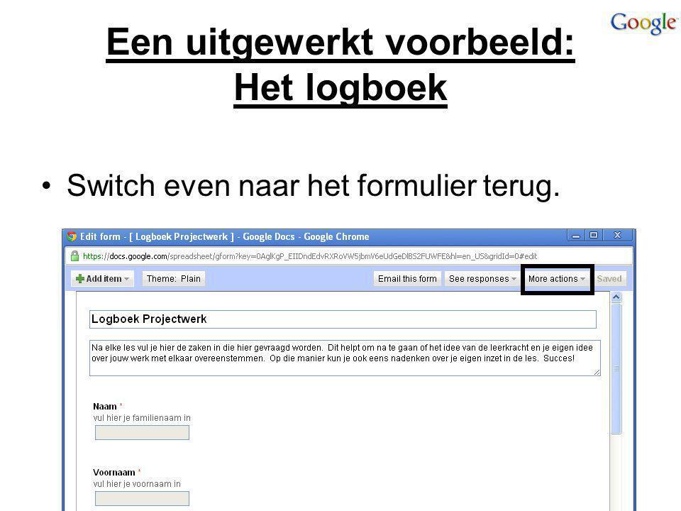 Een uitgewerkt voorbeeld: Het logboek Switch even naar het formulier terug.