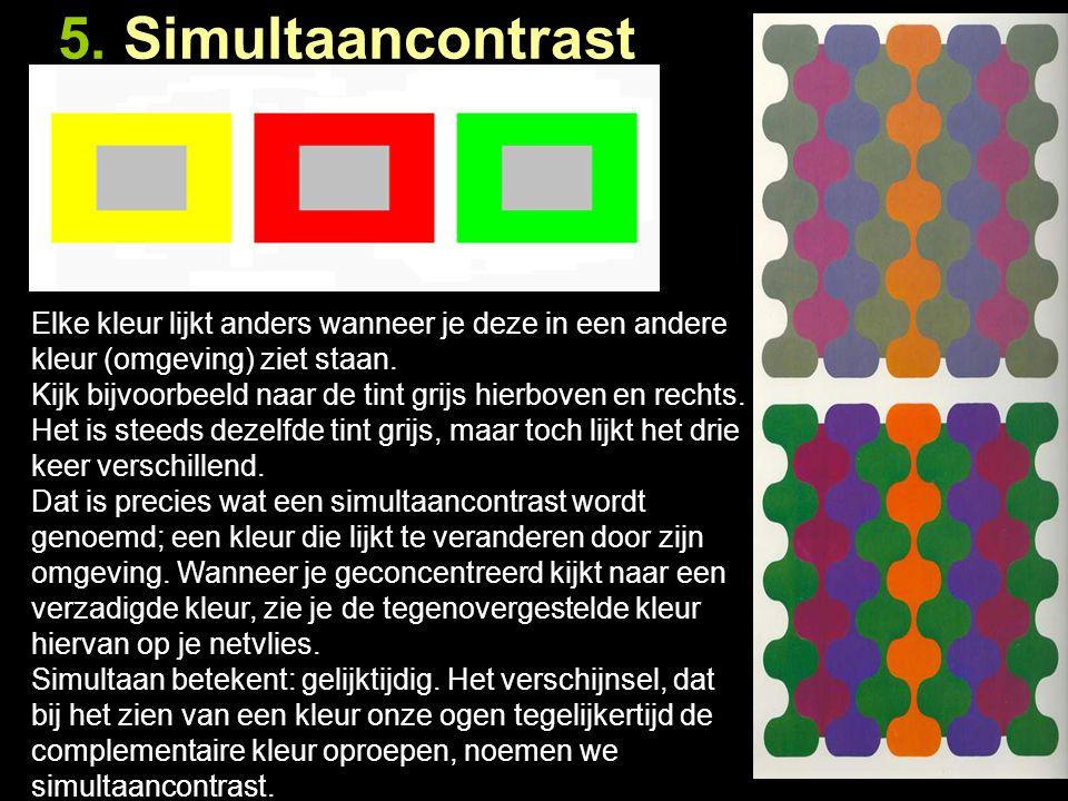 4. Kleur tegen kleur contrast Het kleur tegen kleurcontrast wordt ook wel het bontheidscontrast genoemd. Wanneer je (minimaal drie) bonte kleuren bij