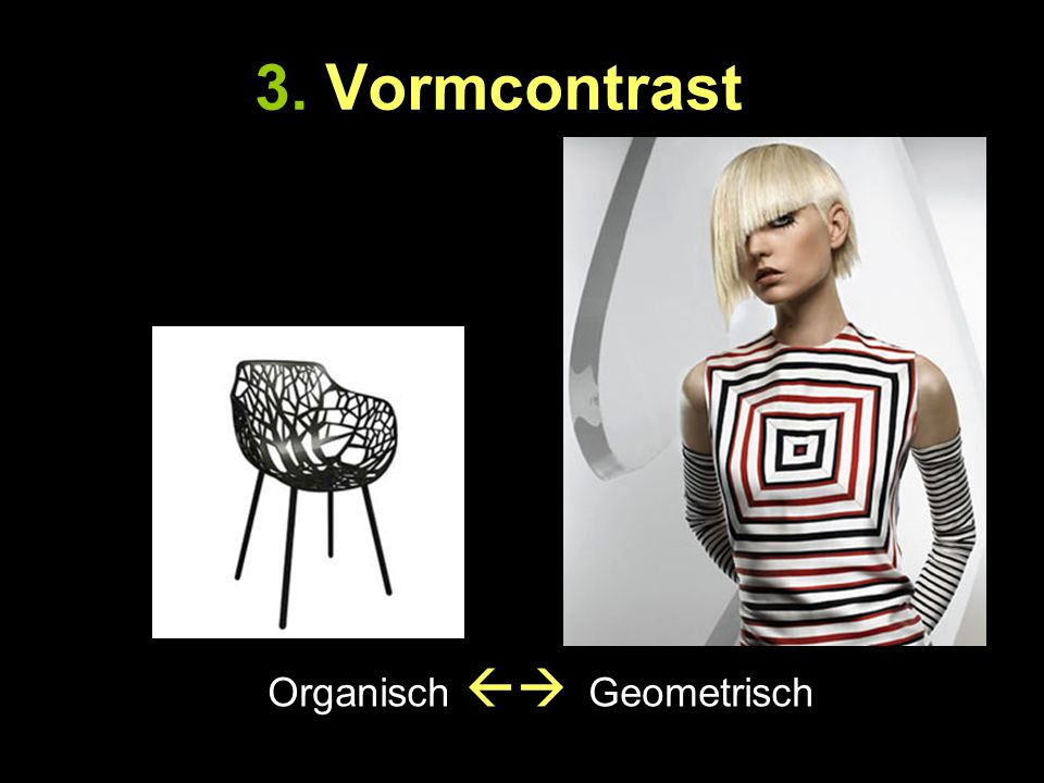 3. Vormcontrast Organisch  Geometrisch