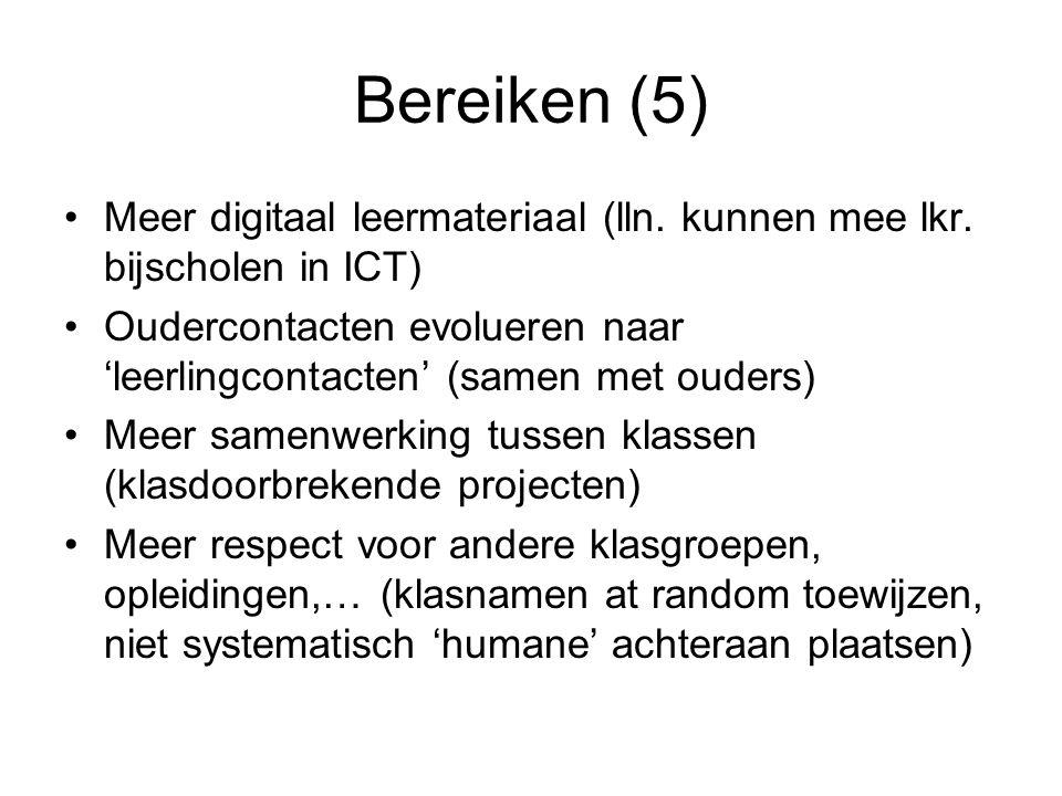 Bereiken (5) Meer digitaal leermateriaal (lln. kunnen mee lkr.