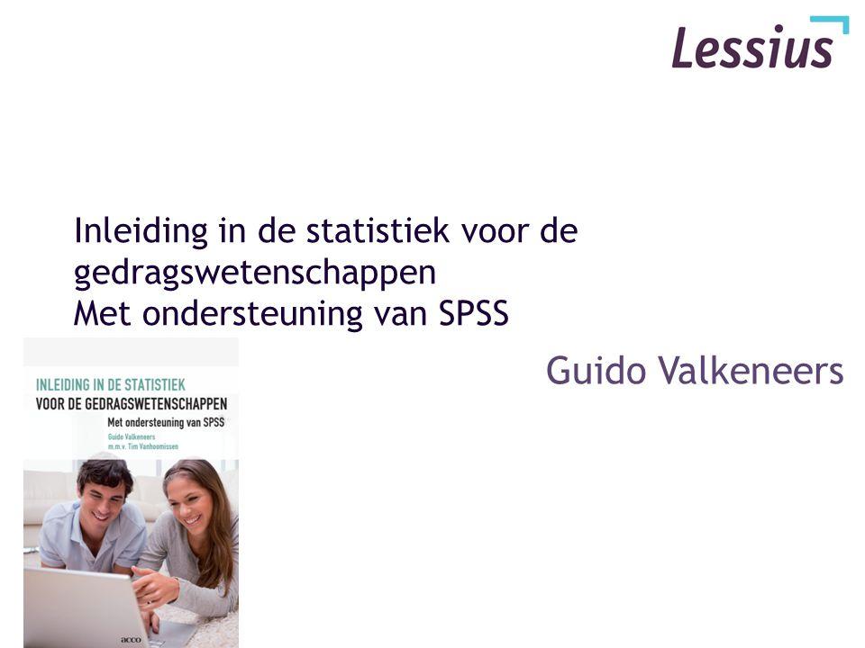 Inleiding in de statistiek voor de gedragswetenschappen Met ondersteuning van SPSS Guido Valkeneers