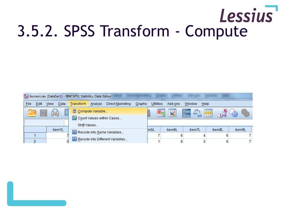 3.5.2. SPSS Transform - Compute