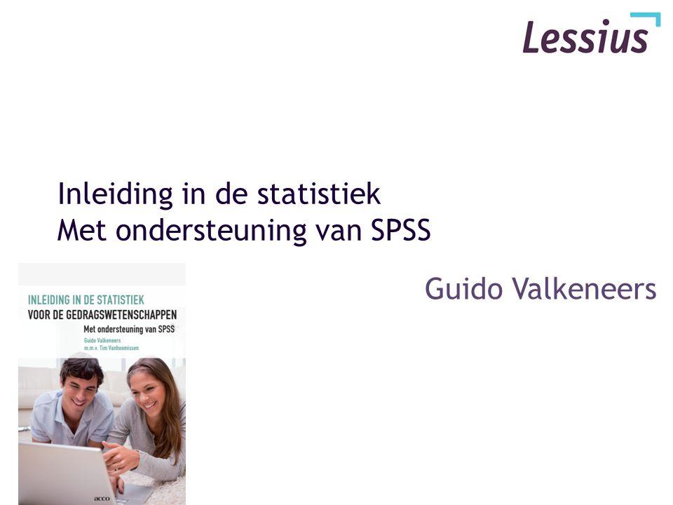 Inleiding in de statistiek Met ondersteuning van SPSS Guido Valkeneers