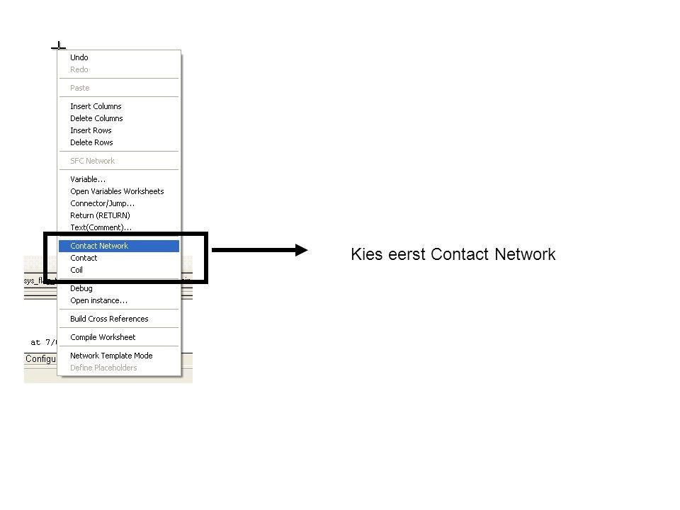 Kies eerst Contact Network