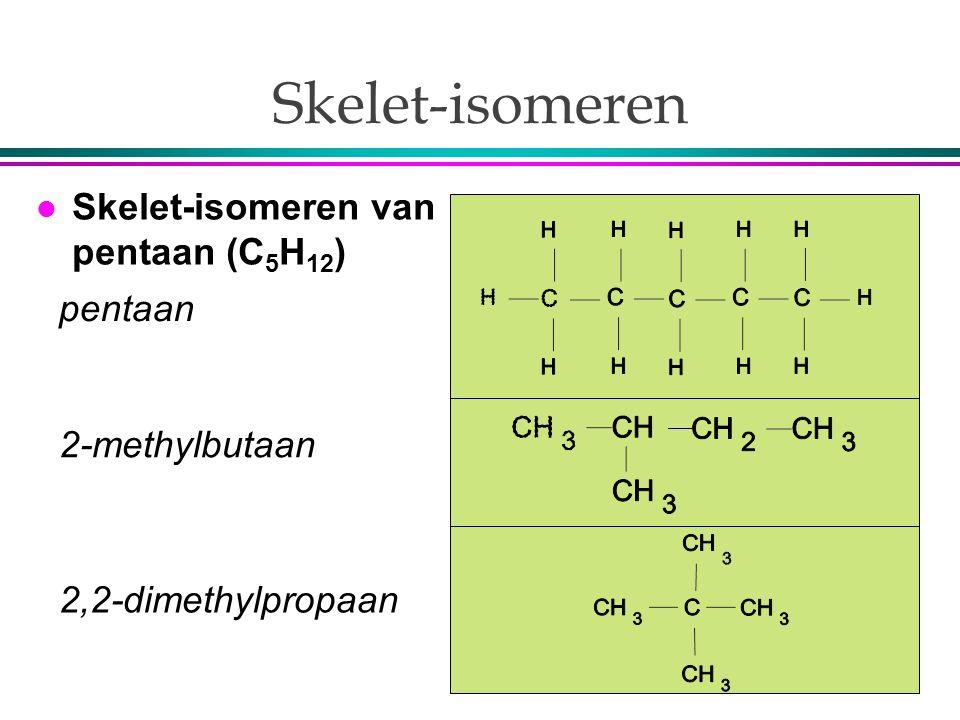 Skelet-isomeren 2,2-dimethylpropaan l Skelet-isomeren van pentaan (C 5 H 12 ) 2-methylbutaan pentaan