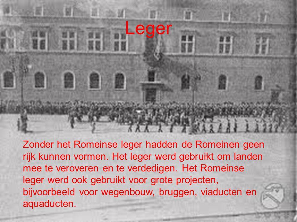 Leger Zonder het Romeinse leger hadden de Romeinen geen rijk kunnen vormen.