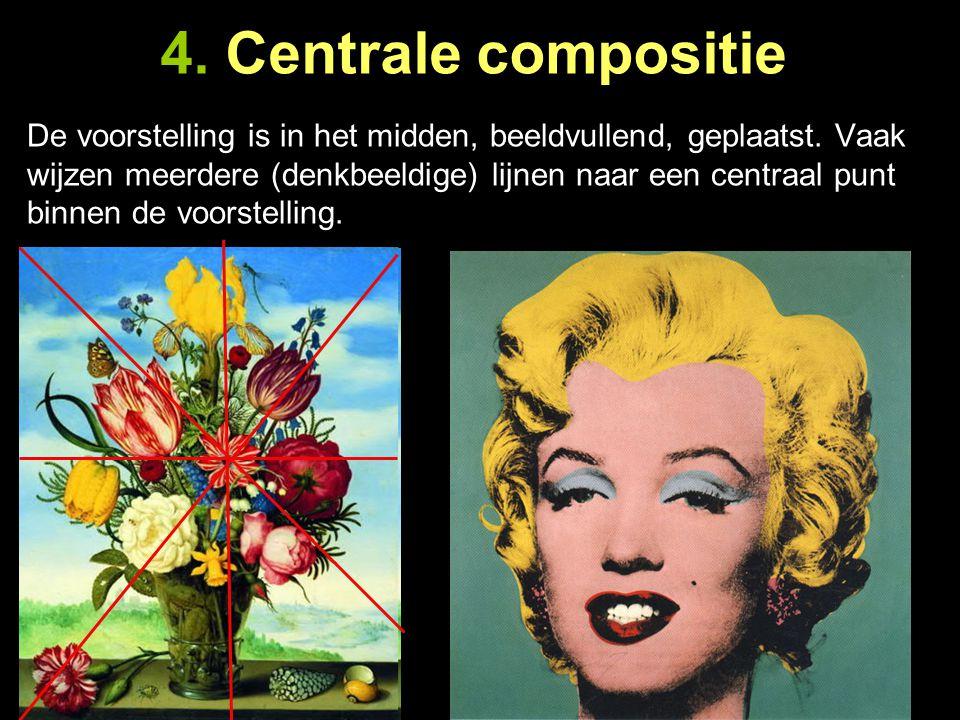 4. Centrale compositie De voorstelling is in het midden, beeldvullend, geplaatst. Vaak wijzen meerdere (denkbeeldige) lijnen naar een centraal punt bi
