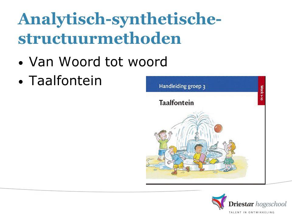 Analytisch-synthetische- structuurmethoden Van Woord tot woord Taalfontein