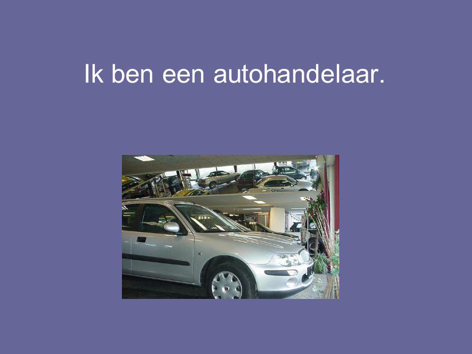 Ik moet geld verdienen… Ik koop mijn auto's bij de groothandelaar.