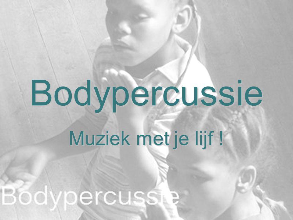 Bodypercussie Muziek met je lijf !