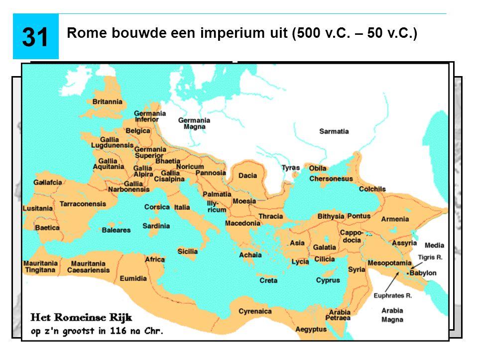 Rome bouwde een imperium uit (500 v.C.