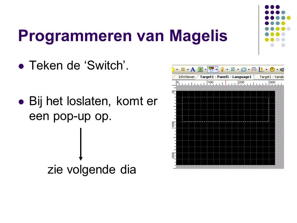 Programmeren van Magelis Teken de 'Switch'.Bij het loslaten, komt er een pop-up op.