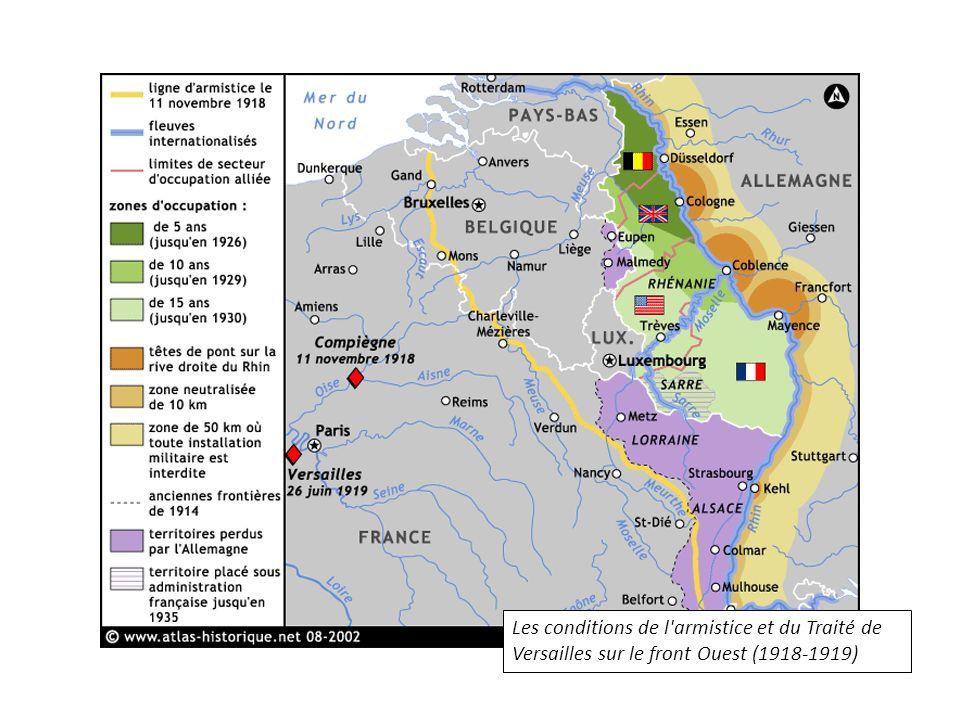 Les conditions de l'armistice et du Traité de Versailles sur le front Ouest (1918-1919)