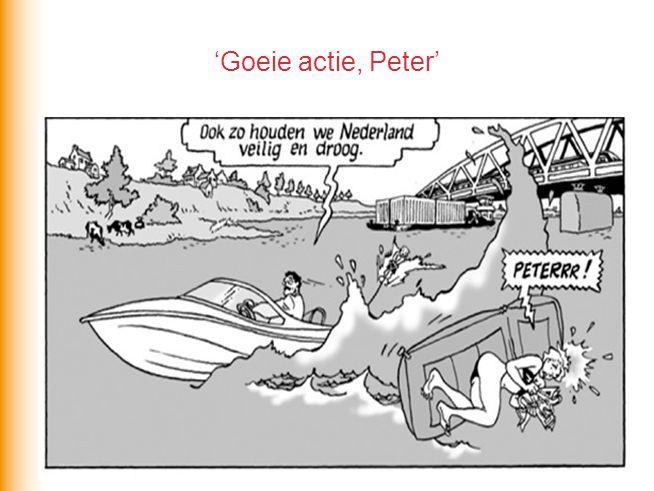 'Goeie actie, Peter'