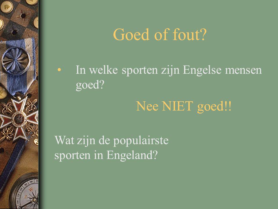Goed of fout? In welke sporten zijn Engelse mensen goed? Nee NIET goed!! Wat zijn de populairste sporten in Engeland?