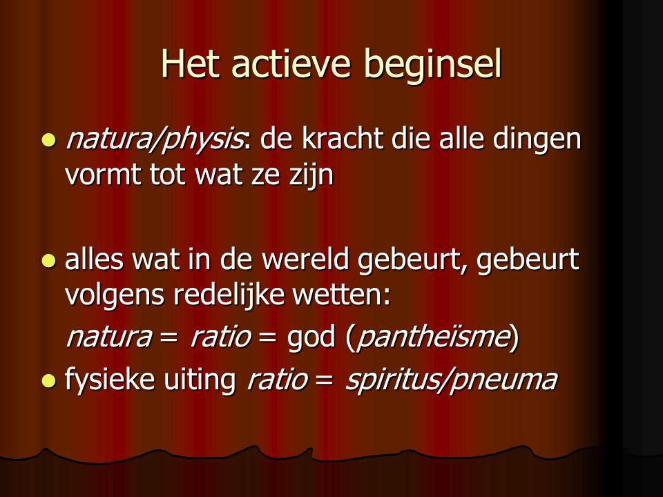 Het actieve beginsel natura/physis: de kracht die alle dingen vormt tot wat ze zijn natura/physis: de kracht die alle dingen vormt tot wat ze zijn all