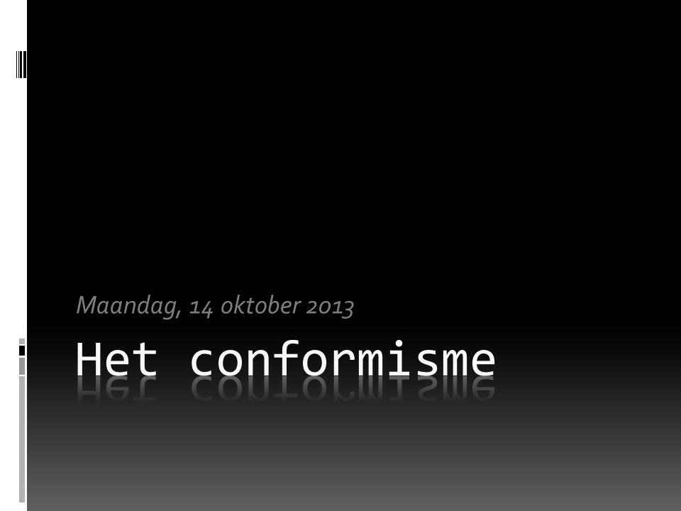 Wat is conformisme.