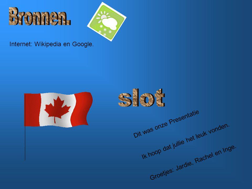 Dit was onze Presentatie Ik hoop dat jullie het leuk vonden. Groetjes: Jardie, Rachel en Inge. Internet: Wikipedia en Google.
