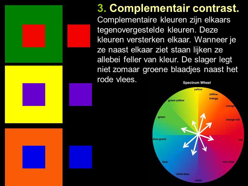 2. Warm-koud contrast Warme kleuren Koude kleuren Rood Geel Oranje Blauw Groen Paars _____  Warm: geel t/m roodpaars Koud: paars t/m geelgroen  Wann