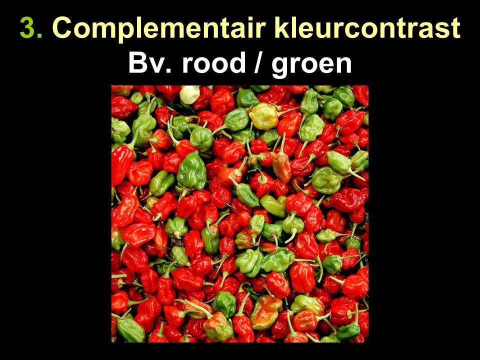 3. Complementair kleurcontrast Bv. blauw / oranje
