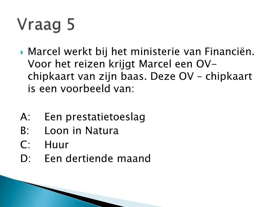  Marcel werkt bij het ministerie van Financiën. Voor het reizen krijgt Marcel een OV- chipkaart van zijn baas. Deze OV – chipkaart is een voorbeeld v