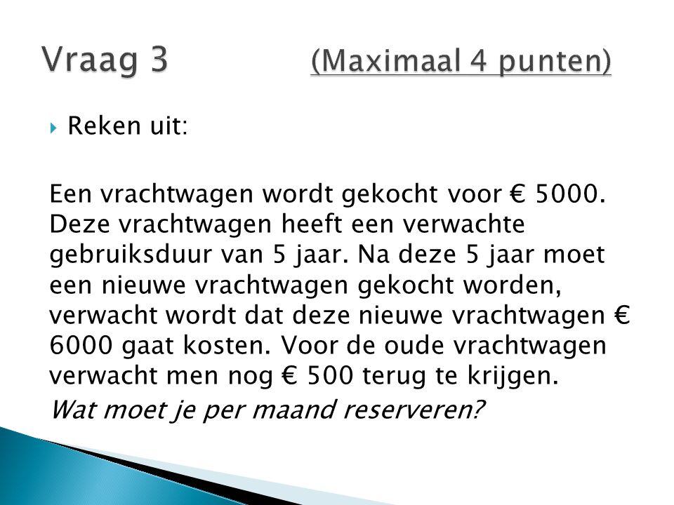  Vervangingswaarde  € 6000, dit moeten we dus reserveren  Restwaarde  € 500  Gebruiksduur  5 jaar  Formule: (vervangingswaarde – restwaarde) Gebruikswaarde in maanden (6000 – 500) = € 91,67 (5 x 12)