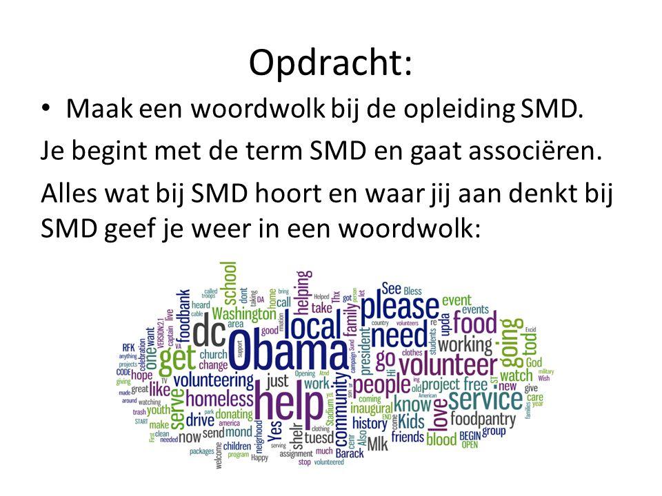 Maak een woordwolk bij de opleiding SMD. Je begint met de term SMD en gaat associëren. Alles wat bij SMD hoort en waar jij aan denkt bij SMD geef je w