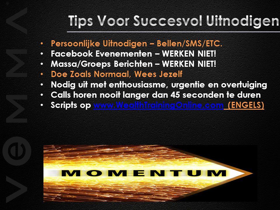 Persoonlijke Uitnodigen – Bellen/SMS/ETC.Facebook Evenementen – WERKEN NIET.