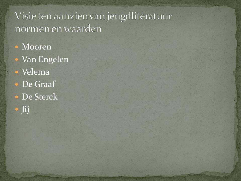 Mooren Van Engelen Velema De Graaf De Sterck Jij