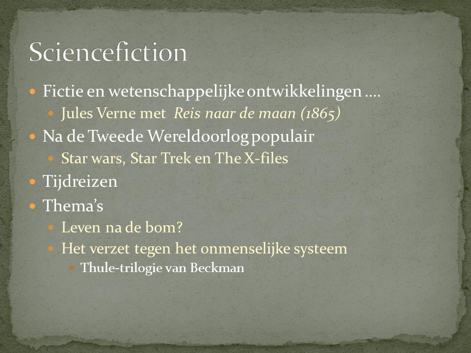 Fictie en wetenschappelijke ontwikkelingen …. Jules Verne met Reis naar de maan (1865) Na de Tweede Wereldoorlog populair Star wars, Star Trek en The