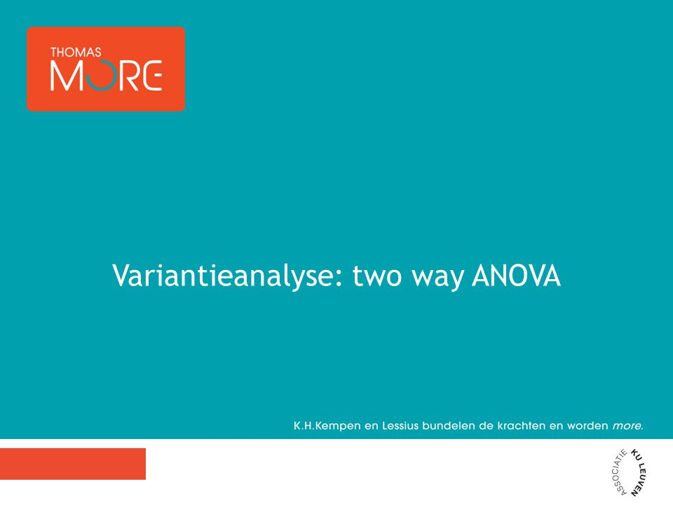 Variantieanalyse: two way ANOVA