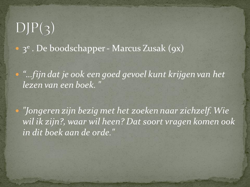 """3 e. De boodschapper - Marcus Zusak (9x) """"…fijn dat je ook een goed gevoel kunt krijgen van het lezen van een boek."""
