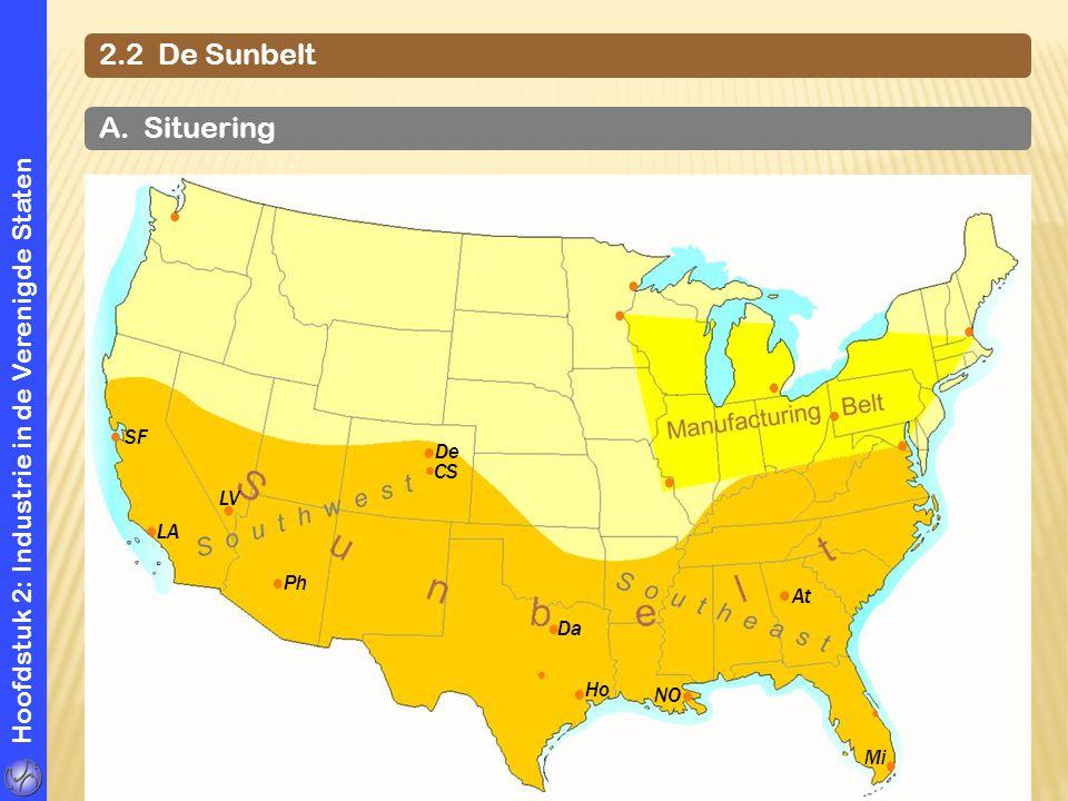 Hoofdstuk 2: Industrie in de Verenigde Staten 2.2 De Sunbelt A. Situering SF LA Ph LV De CS Da NO At Mi Ho