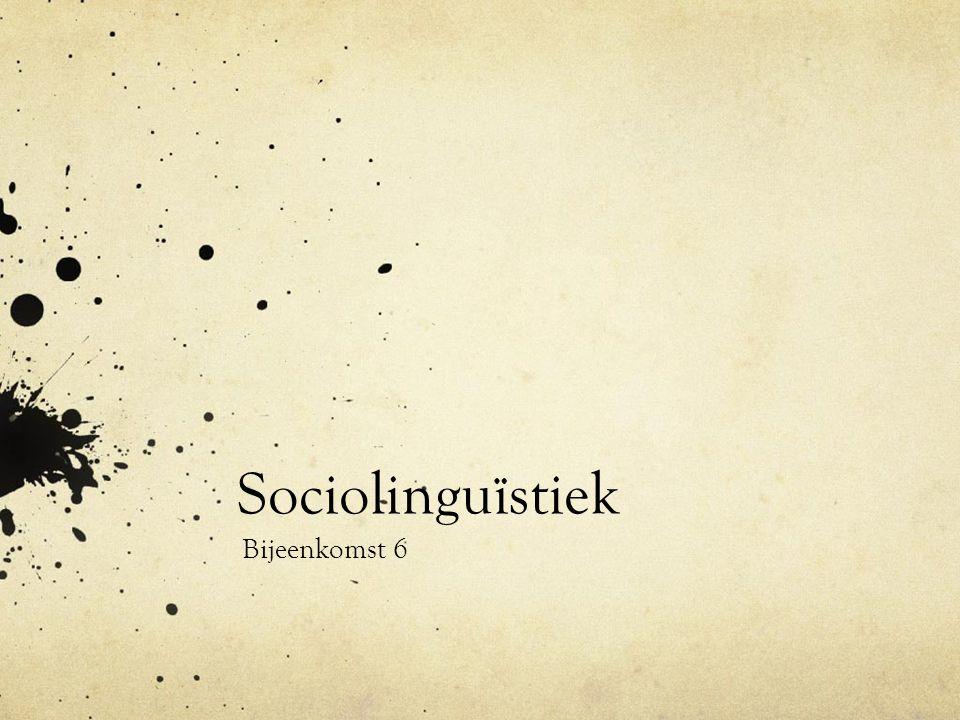1 Presentatie: tweetalig opvoeden.2 Bespreking artikel Etniciteit als sociolinguïstische factor.