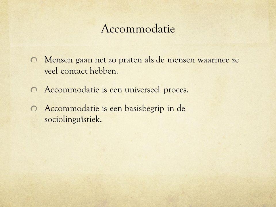 Taalverschuiving Als immigranten Nederlands gebruiken voor hun dagelijkse gesprekken ondergaan ze taalverschuiving.