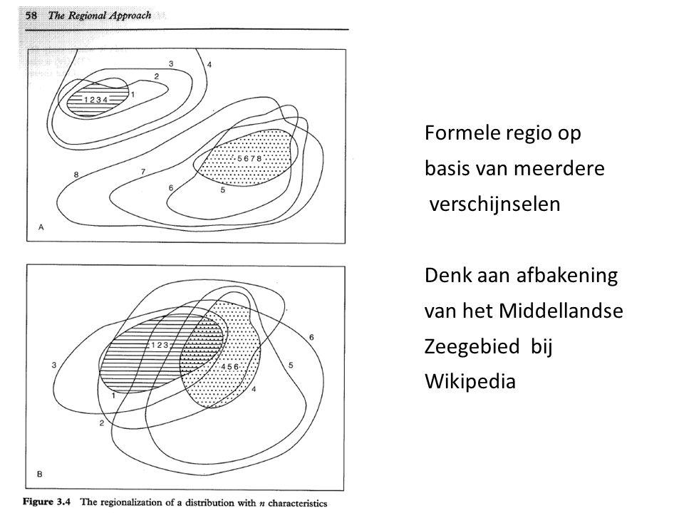 Regionaliseren Formele regio op basis van twee verschijnselen